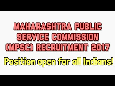 MPSC RECRUITMENT 2017 | Maharashtra Public Service Commission | Sarkari Job Recruitment India