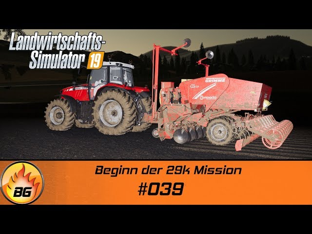 LS19 - Felsbrunn #039 | Beginn der 29k Mission | FS19 | Lets Play [HD]
