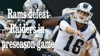 The Rams Defeat the Raiders in Preseason Game | Los Angeles Times
