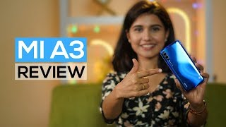 Xiaomi Mi A3 Review: Good Phone with One Major Compromise!