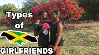 Types of Jamaican Girlfriends
