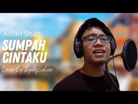 Asfan Shah- Sumpah Cintaku Cover By SyafiqSafwan With Lyric