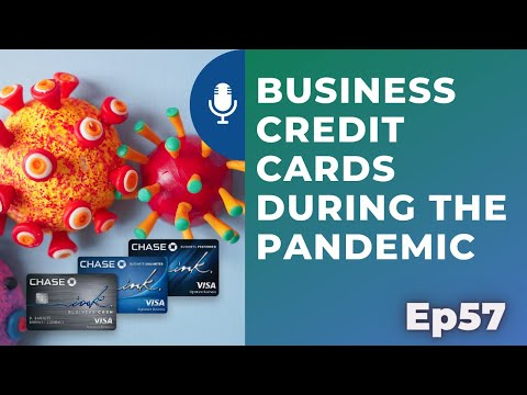 Business credit cards during the pandemic | Ep 57 | 8-1-20