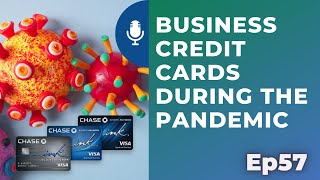 Business credit cards during the pandemic   Ep 57   8-1-20