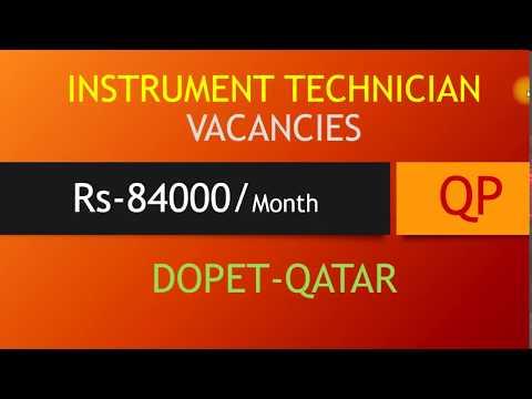 INSTRUMENT TECHNICIAN VACANCIES IN QATAR SALARY RS 84000 PER MONTH
