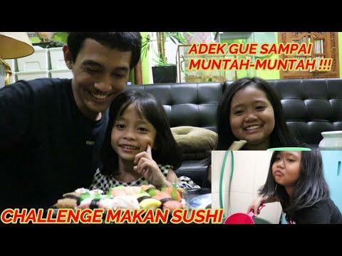 CHALLENGE MAKAN SUSHI! ADEK GUE SAMPAI MUNTAH!!