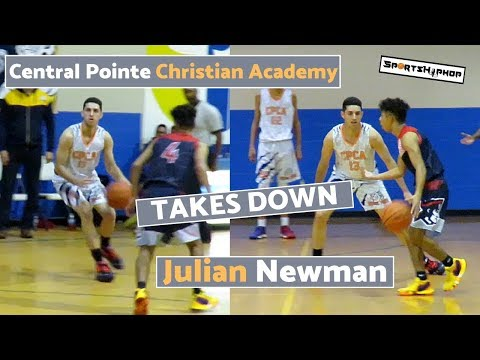 Central Pointe Christian Academy TAKES DOWN Julian Newman & Downey!!