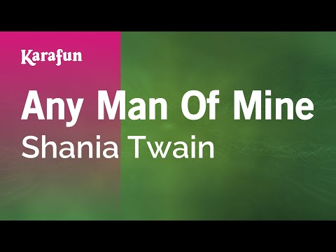 Karaoke Any Man Of Mine - Shania Twain *