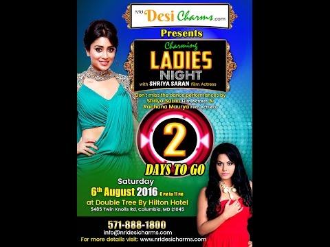 Ladies Night with Shreya Saran and Rachana Mourya