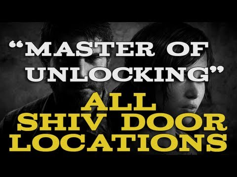 The Last of Us - All Shiv Door Locations(Master of Unlocking Trophy Guide)