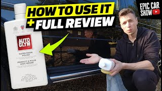 Autoglym Super Resin Polish Review and How to use it tips | The Pros and Cons! First Impressions