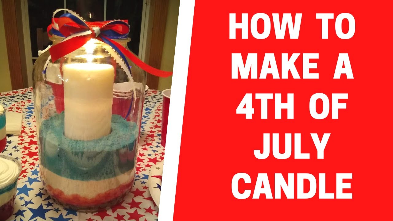 Make a 4th of July Candle