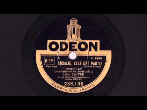 Rosalie elle est partie! - Léon Raiter et son ensemble musette - 1930