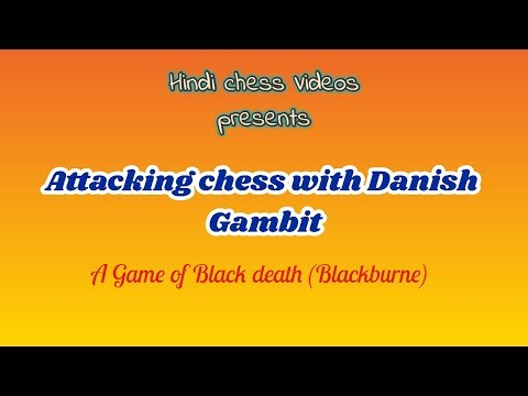 Attacking Chess Tricks In Danish Gambit In Hindi | Game Of Black Death In Hindi | Danish Gambit