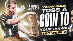 Toss A Coin to Your Jankos!   LEC Spring 2020 Week 2 Voicecomms