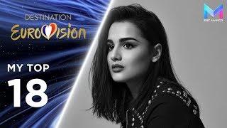 Destination Eurovision 2019 - MY TOP 18 | France Eurovision 2019