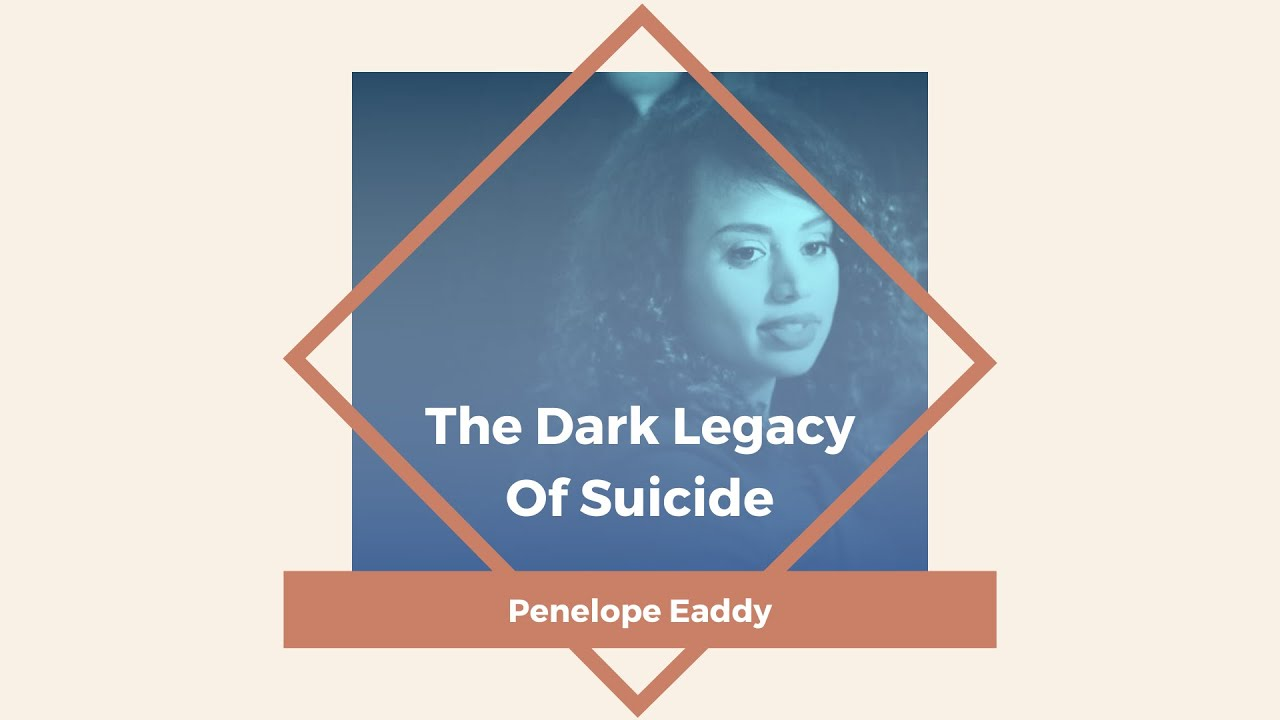 The Dark Legacy Of Suicide with Penelope Eaddy