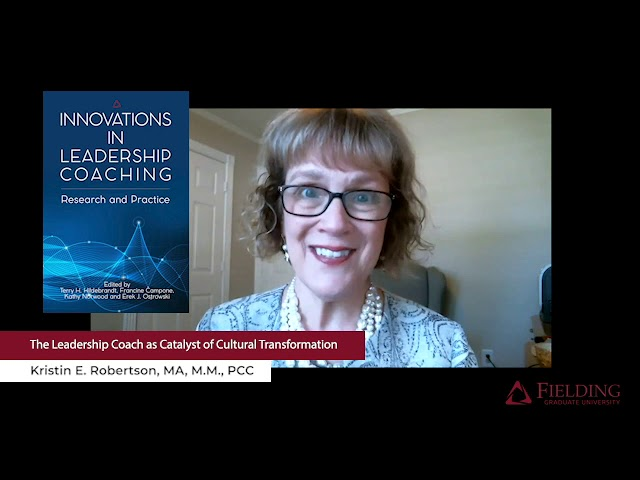 Innovations in Leadership Coaching: Research and Practice | Chapter 13 (Fielding Monograph Series)