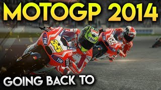 GOING BACK TO THE MOTOGP 14 GAME!
