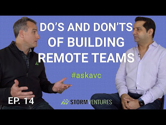 AskAVC #14 - Do's and don'ts of building remote teams