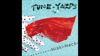 Manchild -Tune-yards