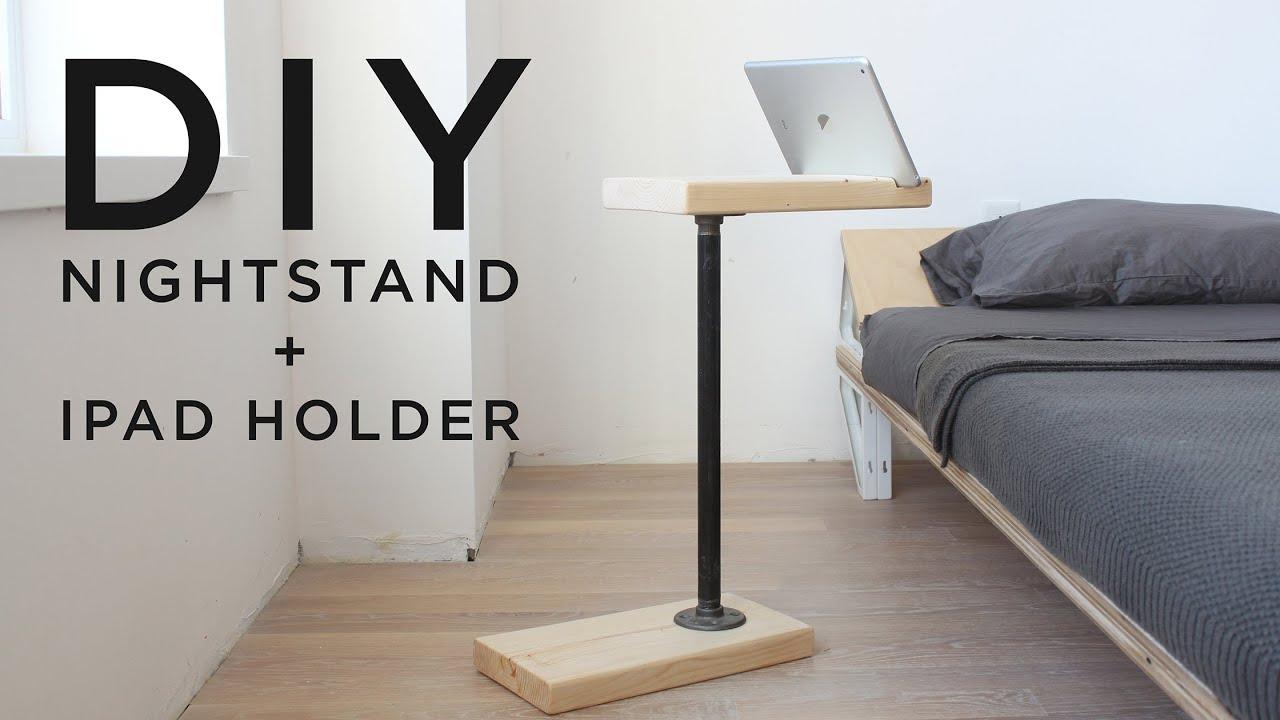 Diy Nightstand Diy Nightstand And Ipad Holder 3 Tool Series Youtube