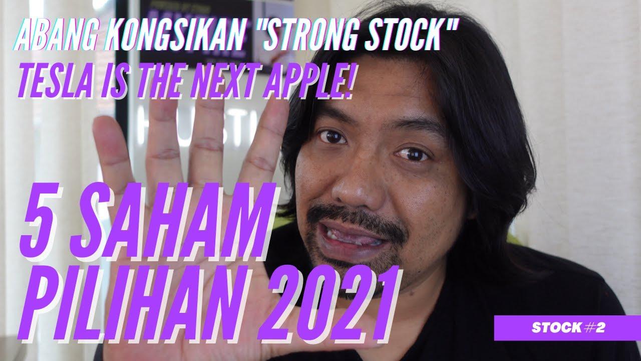 Strong Stock 2021 - Tesla naik 700% tahun 2020! Nak invest TSLA? Tengok Video Ini! | saham global