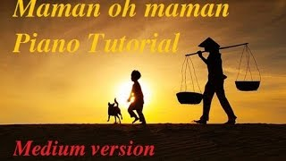 Maman oh maman _  Medium version_ Piano Tutorial