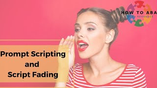 Prompt Scripting and Script Fading