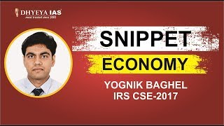 Snippet Economy Mr. Yognik Baghel IRS CSE   2017