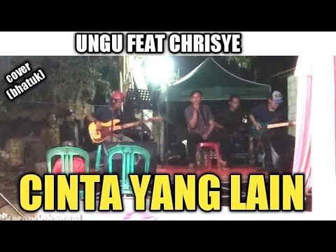 ungu-feat.-chrisye---cinta-yang-lain-(cover)-by,bhatuk