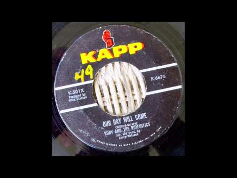 Ruby & The Romantics - Our Day Will Come 45 rpm!