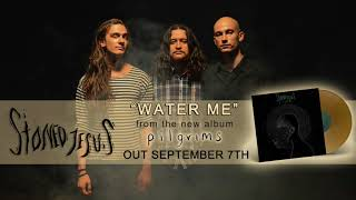 STONED JESUS - Water Me (Official Audio) | Napalm Records