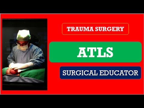 ATLS-  Advanced Trauma Life Support