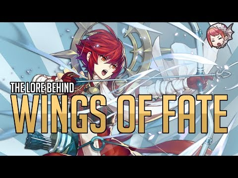 [FEH] The Lore Behind - Wings of Fate | Character Analysis
