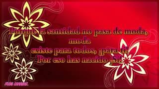 Canción: La santidad no pasa de moda - Lyrics - Flos Mariae