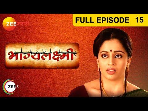 Bhagyalakshmi - Episode 15