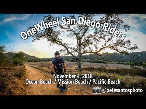 2018.11.04 OneWheel San Diego Riders (Ocean-Mission-Pacific Beach Boardwalk)