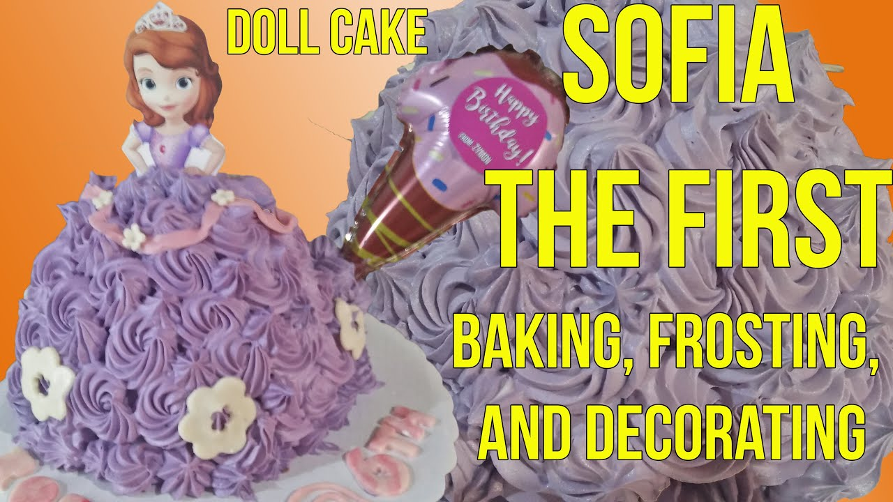 Download SOFIA THE FIRST DOLL CAKE - BAKING, FROSTING, AND DECORATING
