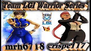 LGI Warrior Series - mrh6718 vs crispe117 - FT5