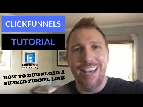 ClickFunnels Tutorial - How To Download a Shared Funnel Link