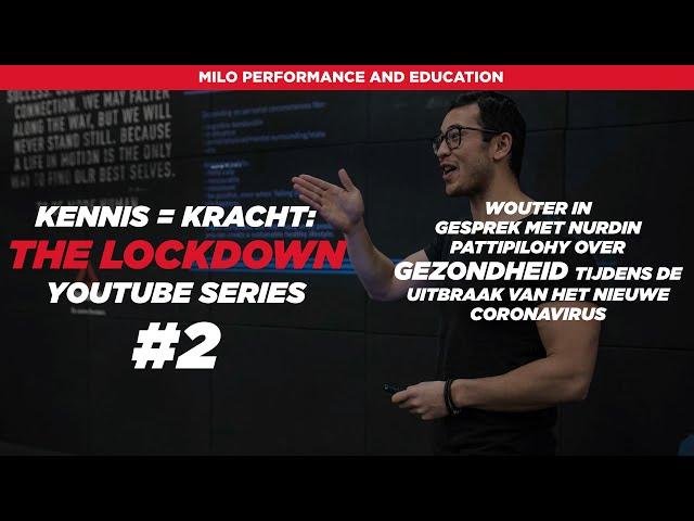 Kennis=Kracht: The Lockdown #2 met Nurdin Pattipilohy welke gezondheidsadviezen kunnen we geven