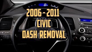 8th Gen Honda Civic Dashboard Removal 2006 - 2011
