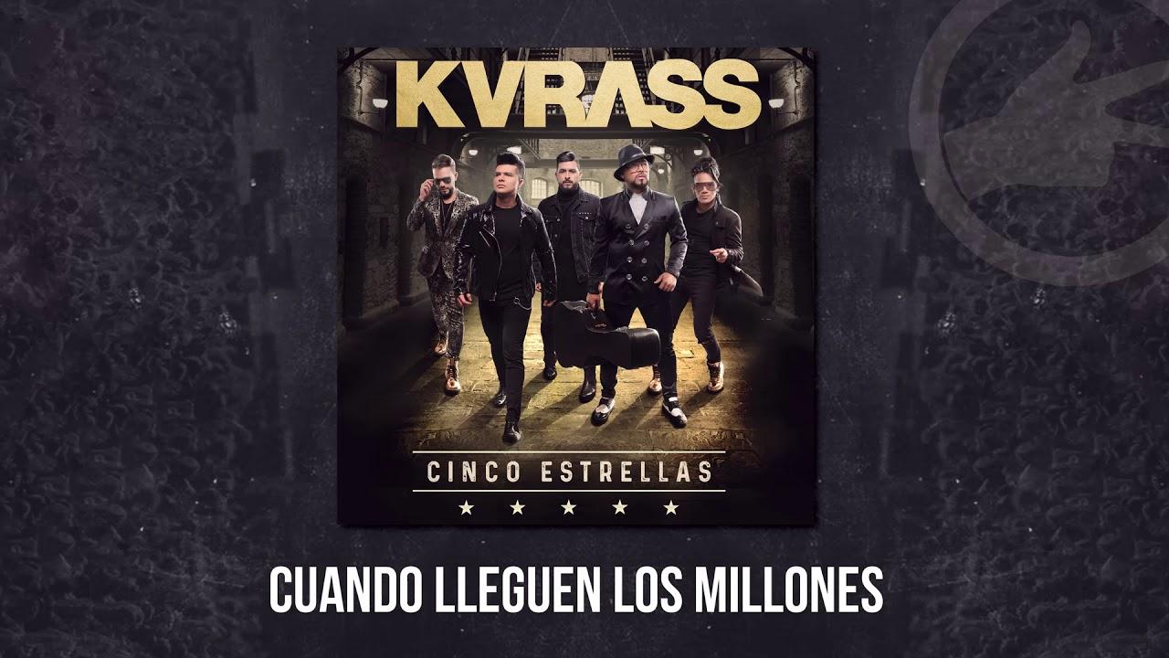 Grupo Kvrass Cuando Lleguen Los Millones Audio Oficial