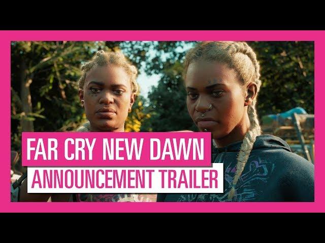 Far Cry New Dawn - Announcement Trailer