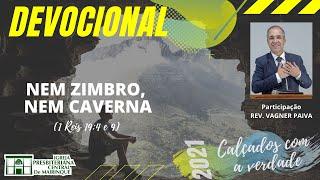 Devocional | NEM ZIMBRO, NEM CAVERNA | 22/04/2021