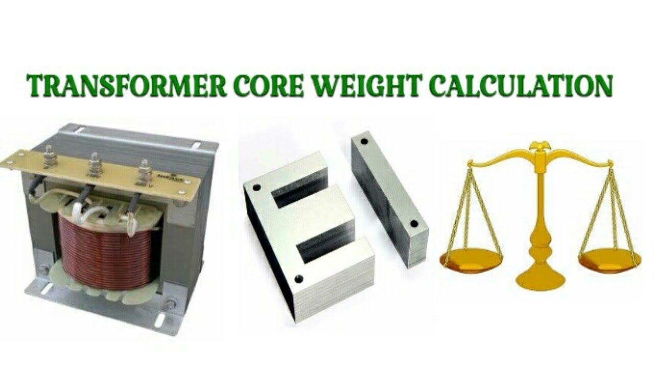 Transformer Core Weight Calculation [Formula]