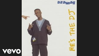 DJ Jazzy Jeff & The Fresh Prince - A Nightmare On My Street (audio)