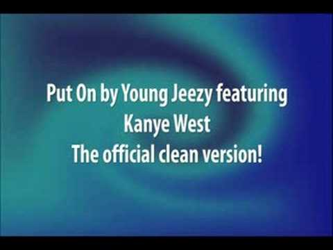 Put On (Official Clean/Radio Edit) by Young Jeezy
