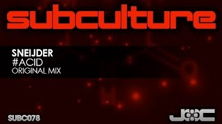 Sneijder - #Acid (Original Mix)